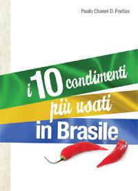 I 10 condimenti più usati in Brasile - Paulo Chanel Deodato de Freitas
