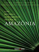 Amazônia di Gilma Limongi Batista