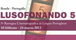 Lusofonando 2013, rassegna cinematografica in lingua portoghese